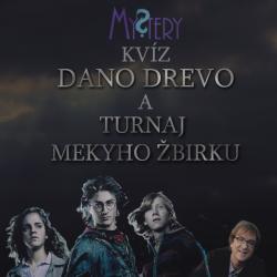 ONLINE Mystery kvíz Dano Drevo a Turnaj Mekyho Žbirku