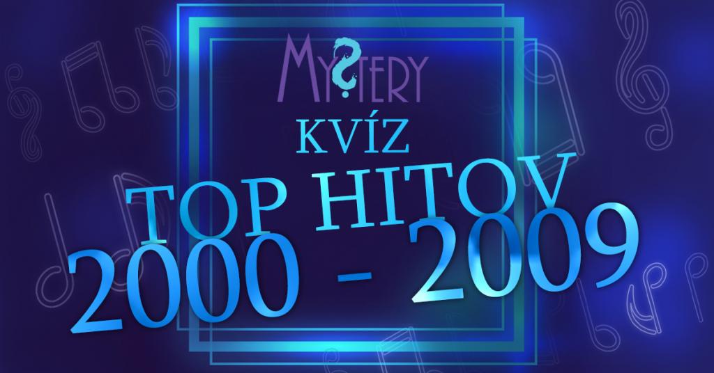 Mystery kvíz top hitov 2000 – 2009